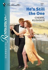 He's Still The One (Mills & Boon Silhouette) | Cheryl Kushner |