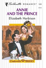 Annie And The Prince (Mills & Boon Silhouette) | Elizabeth Harbison |