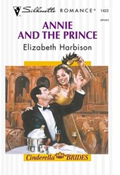 Annie And The Prince (Mills & Boon Silhouette)