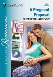 A Pregnant Proposal (Mills & Boon Silhouette)