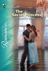 The Secret Princess (Mills & Boon Silhouette) | Elizabeth Harbison |