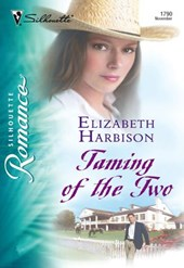 Taming of the Two (Mills & Boon Silhouette)