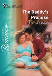 The Daddy's Promise (Mills & Boon Silhouette) | Shirley Jump |