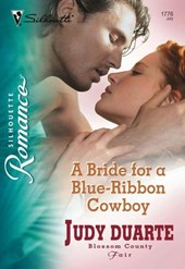 A Bride for a Blue-Ribbon Cowboy (Mills & Boon Silhouette)