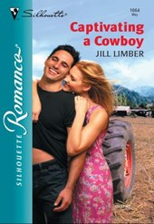 Captivating A Cowboy (Mills & Boon Silhouette)