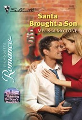 Santa Brought A Son (Mills & Boon Silhouette)