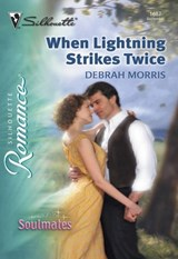 When Lightning Strikes Twice (Mills & Boon Silhouette) | Debrah Morris |