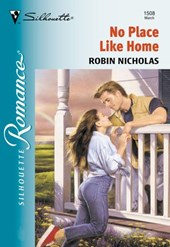 No Place Like Home (Mills & Boon Silhouette)