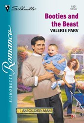 Booties And The Beast (Mills & Boon Silhouette) | Valerie Parv |