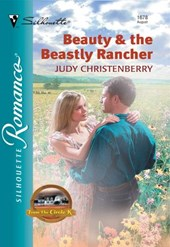 Beauty and The Beastly Rancher (Mills & Boon Silhouette)
