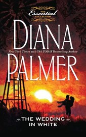 The Wedding In White (Mills & Boon M&B) | Diana Palmer |