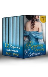 Regency Society Collection Part 2 (Mills & Boon e-Book Collections) | Ann Lethbridge ; Helen Dickson ; Michelle Styles ; Marguerite Kaye ; Margaret Mcphee ; Gail Whitiker |