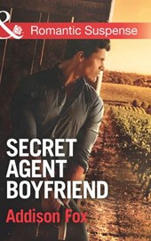Secret Agent Boyfriend (Mills & Boon Romantic Suspense) (The Adair Affairs, Book 3) | Addison Fox |