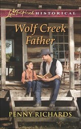 Wolf Creek Father (Mills & Boon Love Inspired Historical) | Penny Richards |