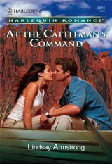 At the Cattleman's Command (Mills & Boon Cherish) | Lindsay Armstrong |
