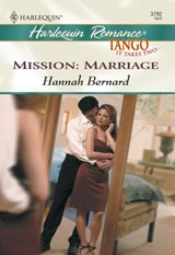 Mission: Marriage (Mills & Boon Cherish) | Hannah Bernard |