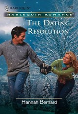 The Dating Resolution (Mills & Boon Cherish) | Hannah Bernard |