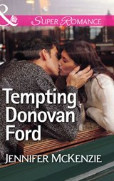 Tempting Donovan Ford (Mills & Boon Superromance) (A Family Business, Book 1) | Jennifer McKenzie |