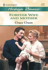 Forever Wife And Mother (Mills & Boon Cherish)
