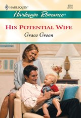 His Potential Wife (Mills & Boon Cherish) | Grace Green |