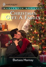 Christmas Gift: A Family (Mills & Boon Cherish) | Barbara Hannay |