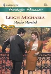 Maybe Married (Mills & Boon Cherish)