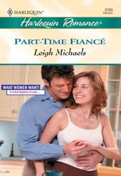 Part-Time Fiance (Mills & Boon Cherish) | Leigh Michaels |