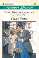 The Bridesmaid's Secret (Mills & Boon Cherish) | Sophie Weston |