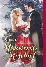 Marrying Mischief (Mills & Boon Historical) | Lyn Stone |