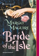 Bride Of The Isle (Mills & Boon Historical) | Margo Maguire |