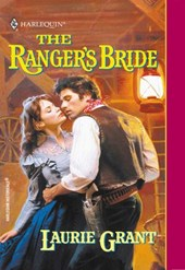 The Ranger's Bride (Mills & Boon Historical) | Laurie Grant |