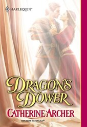 Dragon's Dower (Mills & Boon Historical)