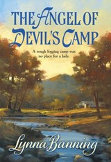 The Angel Of Devil's Camp (Mills & Boon Historical) | Lynna Banning |