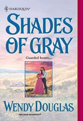 Shades Of Gray (Mills & Boon Historical) | Wendy Douglas |