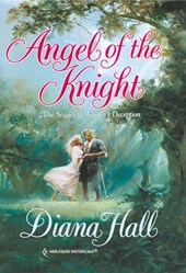 Angel Of The Knight (Mills & Boon Historical) | Diana Hall |
