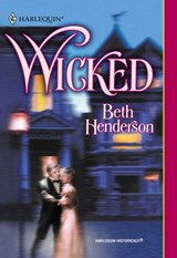 Wicked (Mills & Boon Historical) | Beth Henderson |