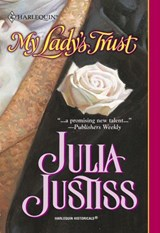 My Lady's Trust (Mills & Boon Historical) | Julia Justiss |