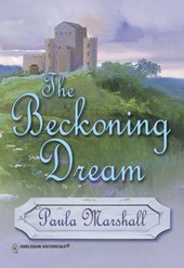 The Beckoning Dream (Mills & Boon Historical) | Paula Marshall |