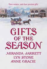 Gifts of the Season: A Gift Most Rare / Christmas Charade / The Virtuous Widow (Mills & Boon Historical) | Miranda Jarrett ; Lyn Stone ; Anne Gracie |