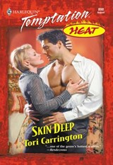 Skin Deep (Mills & Boon Temptation) | Tori Carrington |
