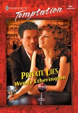Private Lies (Mills & Boon Temptation) | Wendy Etherington |