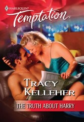 The Truth About Harry (Mills & Boon Temptation) | Tracy Kelleher |