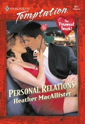 Personal Relations (Mills & Boon Temptation) | Heather Macallister |