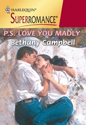 P.s. Love You Madly (Mills & Boon Vintage Superromance)