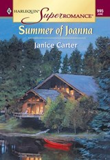 Summer Of Joanna (Mills & Boon Vintage Superromance) | Janice Carter |