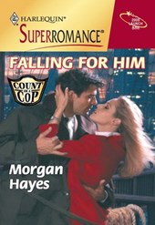 Falling For Him (Mills & Boon Vintage Superromance) | Morgan Hayes |