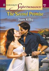 The Second Promise (Mills & Boon Vintage Superromance) | Joan Kilby |