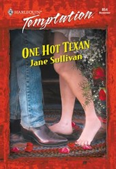 One Hot Texan (Mills & Boon Temptation) | Jane Sullivan |