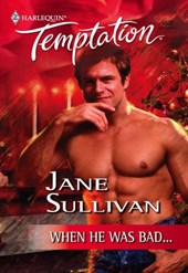 When He Was Bad... (Mills & Boon Temptation)
