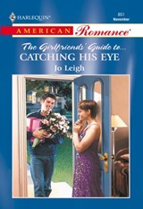 Catching His Eye (Mills & Boon American Romance) | Jo Leigh |